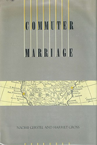 9780898620764: Commuter Marriage: A Study of Work and Family