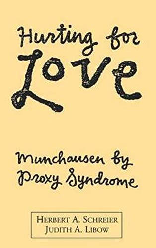9780898621211: Hurting For Love: Munchausen  Proxy Syndrome
