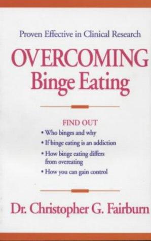9780898621792: Overcoming Binge Eating, First Edition