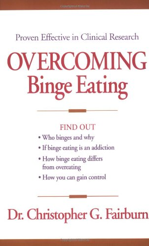 9780898621792: Overcoming Binge Eating, First Edition
