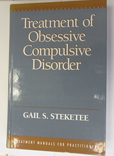 9780898621846: Treatment Obsessive Comp Disor (Treatment Manuals for Practitioners)