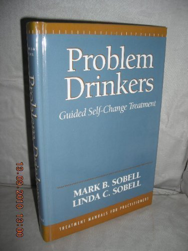 Problem Drinkers: Guided Self-Change Treatment