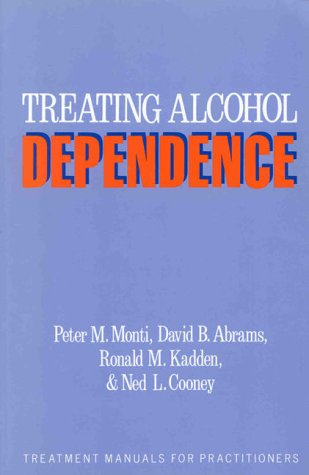 9780898622157: Treating Alcohol Dependence: A Coping Skills Training Guide (Treatment Manuals for Practitioners)