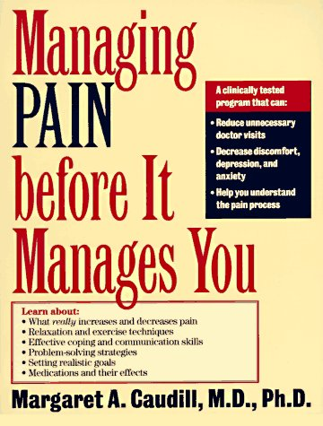 9780898622249: Managing Pain Before It Manages You