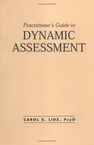 9780898622423: Practitioner's Guide to Dynamic Assessment (The Guilford School Practitioner Series)