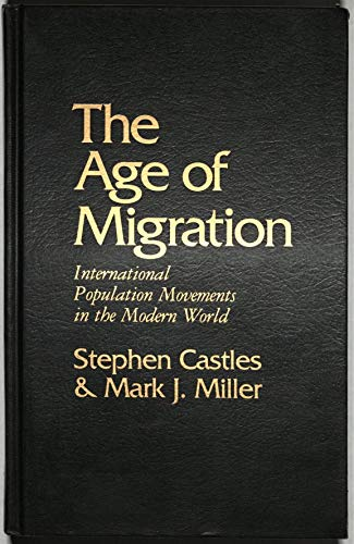 9780898622492: The Age of Migration: International Population Movements in the Modern World