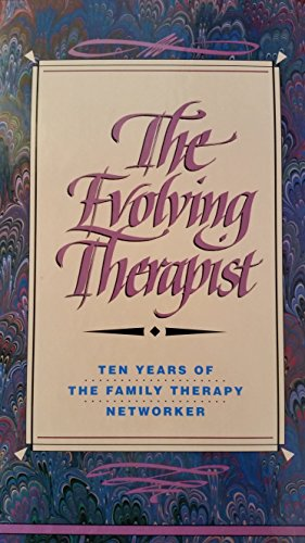 The Evolving Therapist : Ten Years of: Simon Et Al.