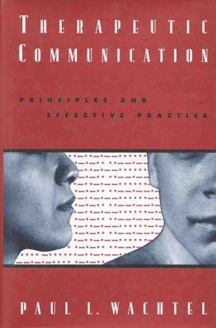 9780898622607: Therapeutic Communication: Principles and Effective Practice