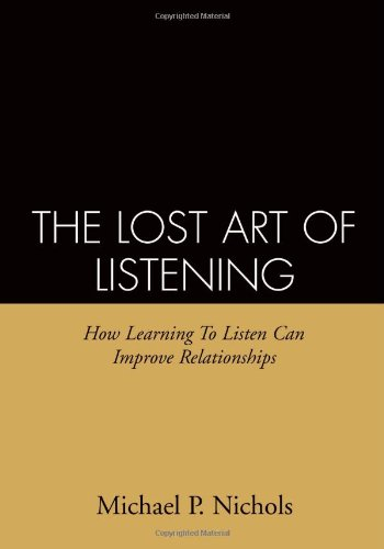 9780898622676: The Lost Art of Listening: How Learning to Listen Can Improve Relationships