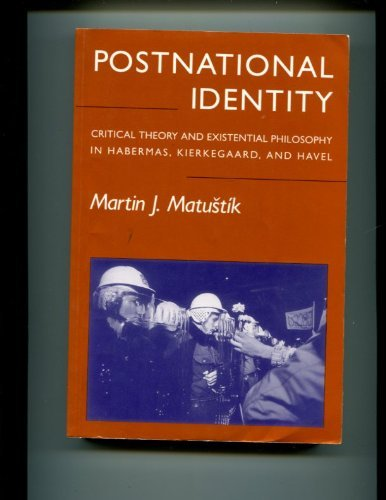 9780898622706: Postnational Identity: Critical Theory and Existential Philosophy in Habermas, Kierkegaard, and Havel