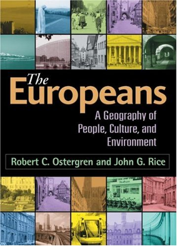 9780898622720: The Europeans: A Geography of People, Culture, and Environment (Texts in Regional Geography)