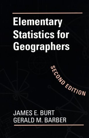 9780898622829: Elementary Statistics for Geographers: Second Edition