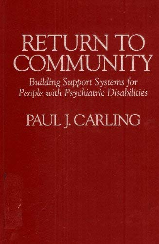 9780898622997: Return to Community: Building Support Systems for People with Psychiatric Disabilities