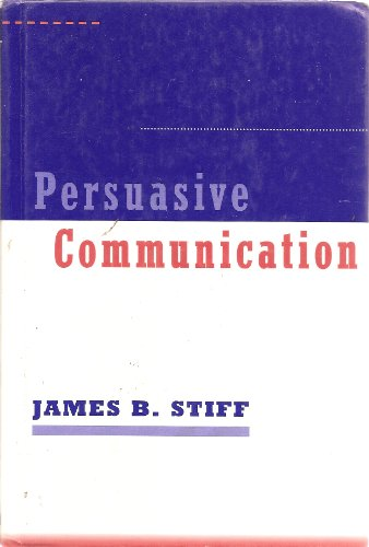 9780898623086: Persuasive Communication