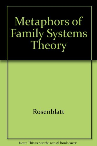 9780898623222: Metaphors of Family Systems Theory: Toward New Constructions