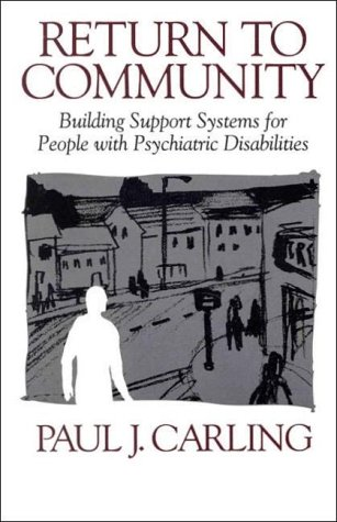 9780898623239: Return to Community: Building Support Systems for People with Psychiatric Disabilities