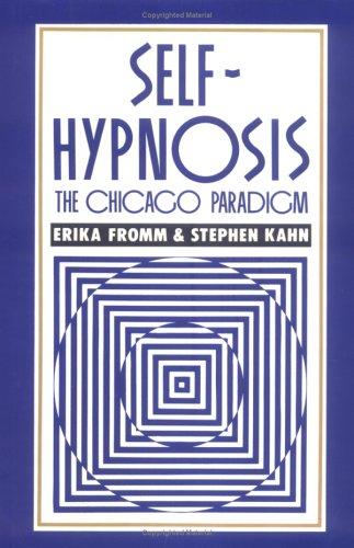 9780898623413: Self-Hypnosis: The Chicago Paradigm
