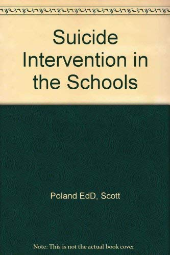 9780898623536: Suicide Intervention in the Schools