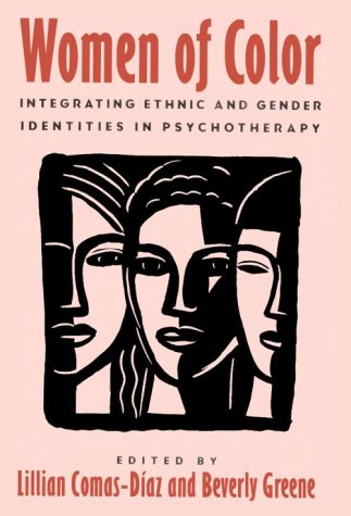 9780898623710: Women of Color: Integrating Ethnic and Gender Identities in Psychotherapy