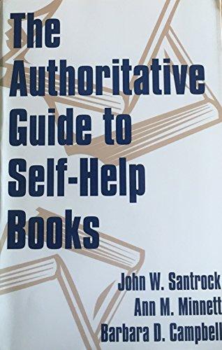 The Authoritative Guide to Self-Help Books: John W. Santrock,