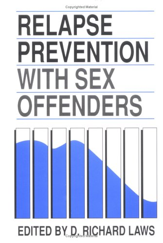 9780898623819: Relapse Prevention With Sex Offenders