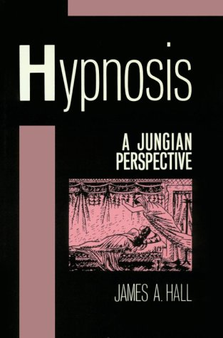 9780898623826: Hypnosis: A Jungian Perspective