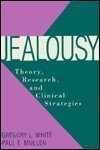 9780898623857: Jealousy: Theory, Research and Clinical Strategies