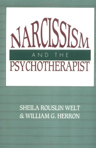 9780898623987: Narcissism and the Psychotherapist