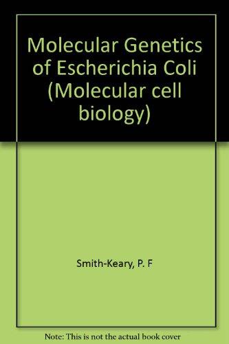 9780898624021: Molecular Genetics of Escherichia Coli
