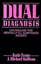 9780898624366: Dual Diagnosis: Counseling the Mentally Ill Substance Abuser ,FIRST EDITION