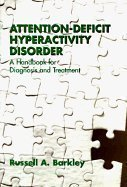 9780898624434: Attention Deficit Hyperactivity Disorder: A Handbook for Diagnosis and Treatment