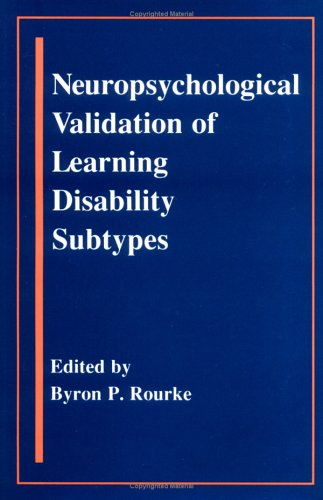 9780898624465: Neuropsychological Validation of Learning Disability Subtypes