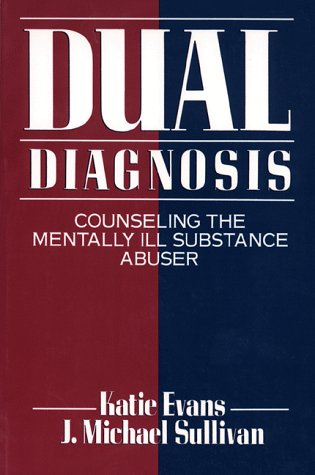 9780898624502: Dual Diagnosis: Counseling the Mentally Ill Substance Abuser