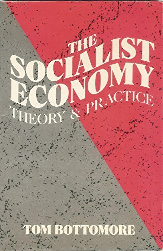 9780898624533: The Socialist Economy: Theory and Practice