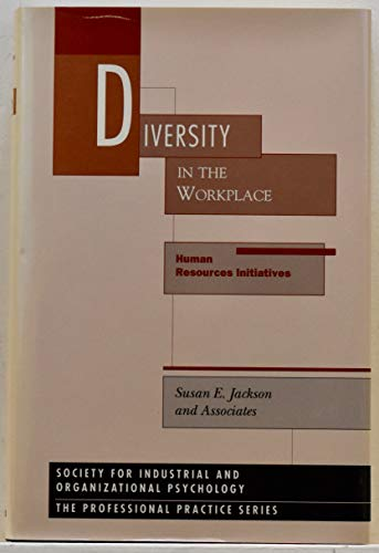 Diversity in the Workplace: Human Resources Initiatives (9780898624762) by Susan E. Jackson; and Associates