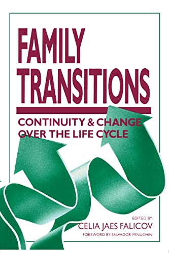 9780898624847: Family Transitions: Continuity and Change Over the Life Cycle (The Guilford Family Therapy Series)