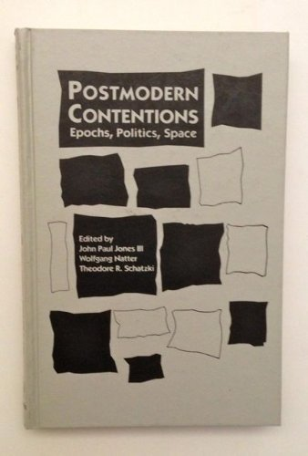 9780898624946: Postmodern Contentions: Epochs, Politics, Space (Mappings: Society, Theory, Space)