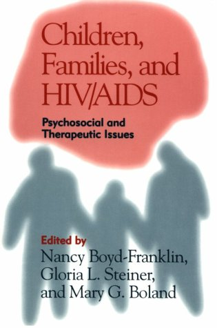 9780898625028: Children, Families, and HIV/AIDS: Psychosocial and Therapeutic Issues