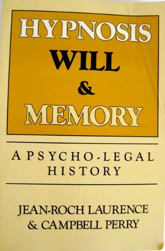 Hypnosis, Will and Memory