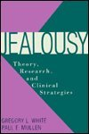 9780898625325: Jealousy: Theory, Research And Clinical Strategies (Emotions and Social Behavior)