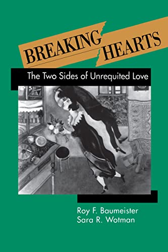 9780898625431: Breaking Hearts: The Two Sides Of Unrequited Love (Emotions and Social Behavior)