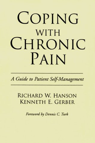 9780898625493: Coping with Chronic Pain: A Guide to Patient Self-management