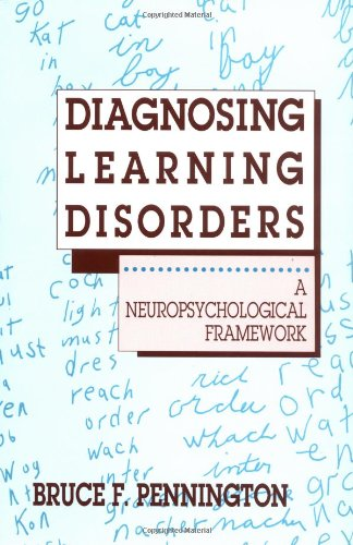 Diagnosing Learning Disorders: A Neuropsychological Framework