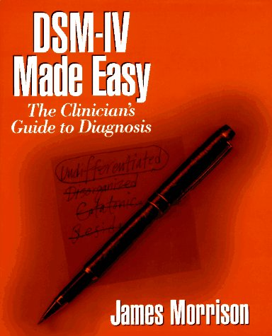 9780898625684: DSM-IV Made Easy: The Clinician's Guide to Diagnosis