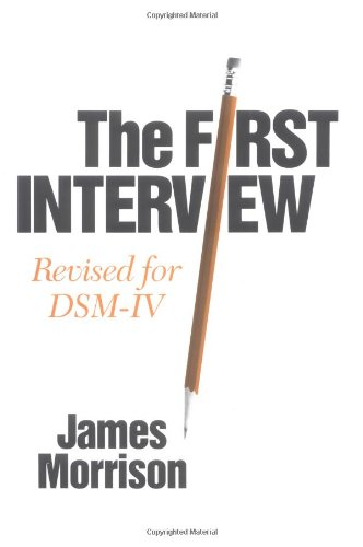 9780898625691: The First Interview: Revised for DSM-IV