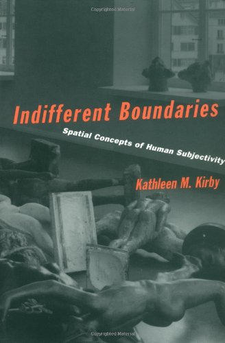 9780898625721: Indifferent Boundaries: Spatial Concepts of Human Subjectivity