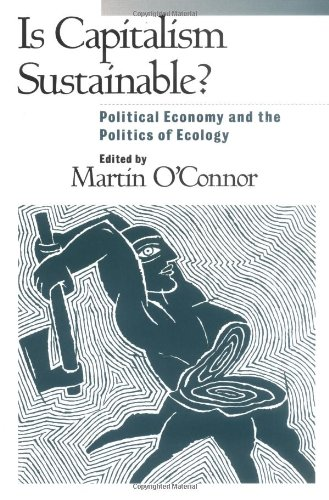 9780898625943: Is Capitalism Sustainable?: Political Economy and the Politics of Ecology