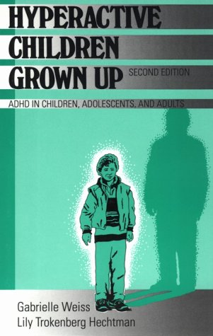9780898625967: Hyperactive Children Grown Up: ADHD in Children, Adolescents, and Adults