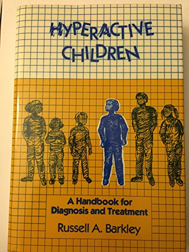 9780898626094: Hyperactive Children: A Handbook for Diagnosis and Treatment