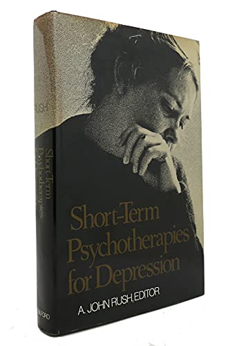 Short-Term Psychotherapies for Depression: Behavioral, Interpersonal, Cognitive,psychodynamic: Rush...